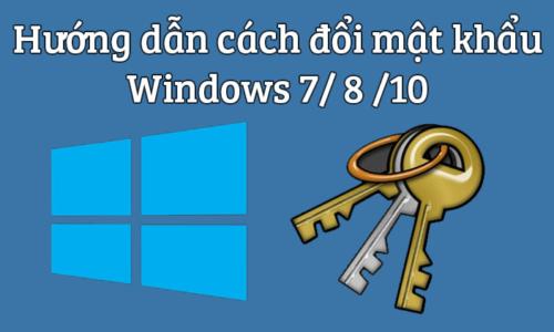 Cách cài mật khẩu máy tính chạy Windows 7, 8, 8.1, 10