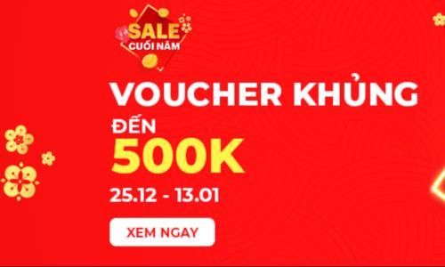 Sale cuối năm - Vouncher khủng đến 500k 6