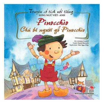 Truyện cổ tích Việt – Anh: Pinocchio – Chú bé người gỗ Pinocchio
