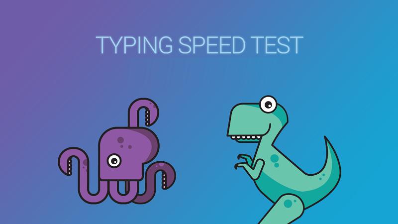 Kiểm tra tốc độ đánh máy bằng Typing Speed Test