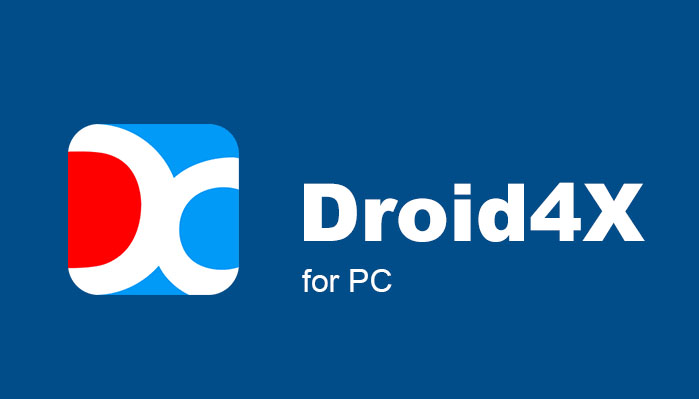 Trình giả lập Android Droid 4X