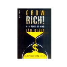 Làm giàu – Grow rich with peace of mind