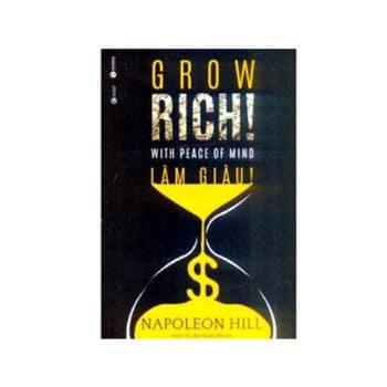 Làm giàu – Grow rich with peace of mind